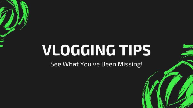 vlogging tips